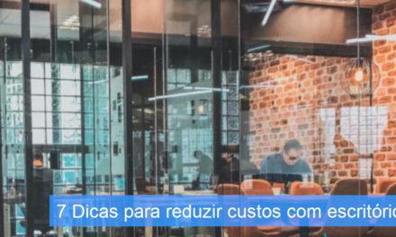 7 dicas para reduzir o custo de aluguel do escritório em São Paulo